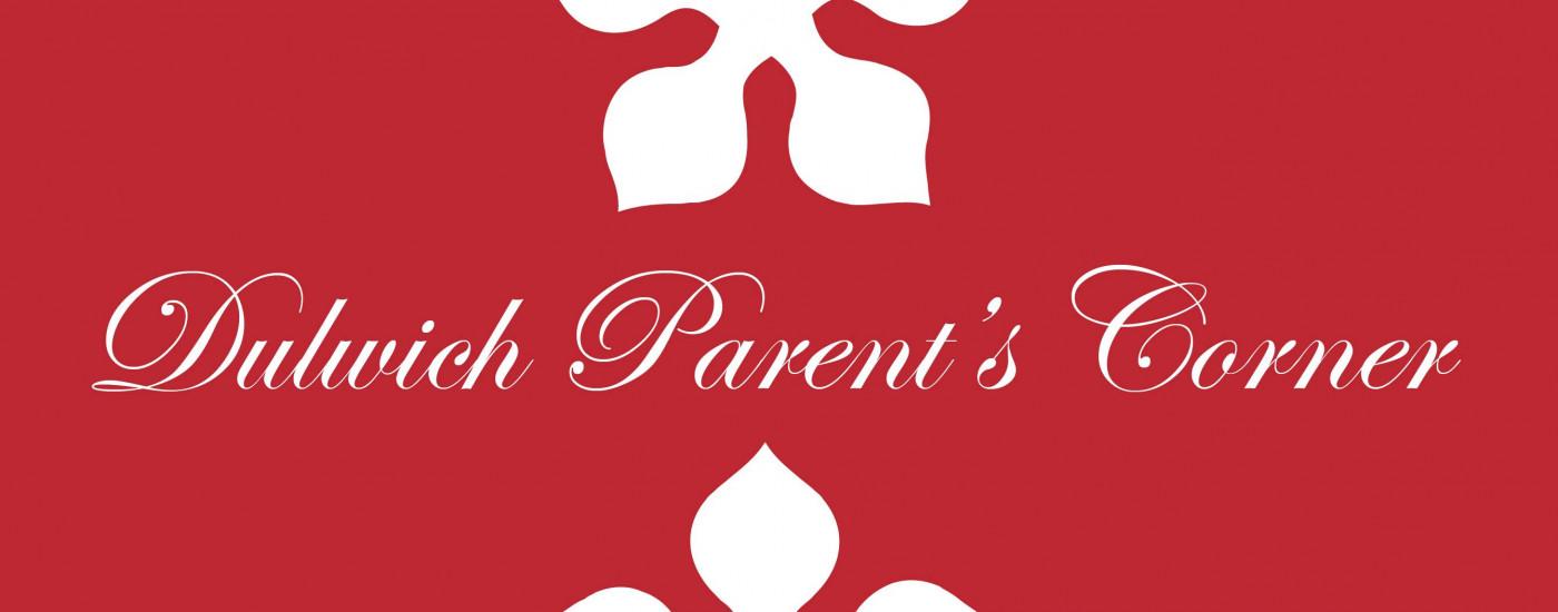 Dulwich Parent's Corner